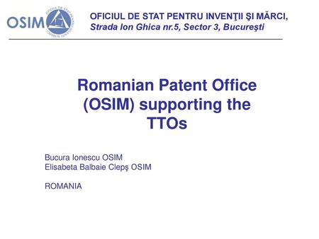 Romanian Patent Office (OSIM) supporting the TTOs