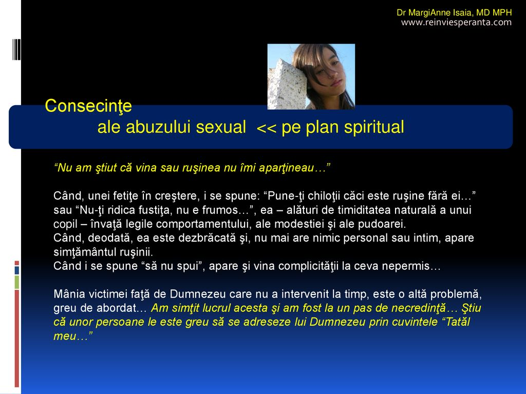 ale abuzului sexual << pe plan spiritual