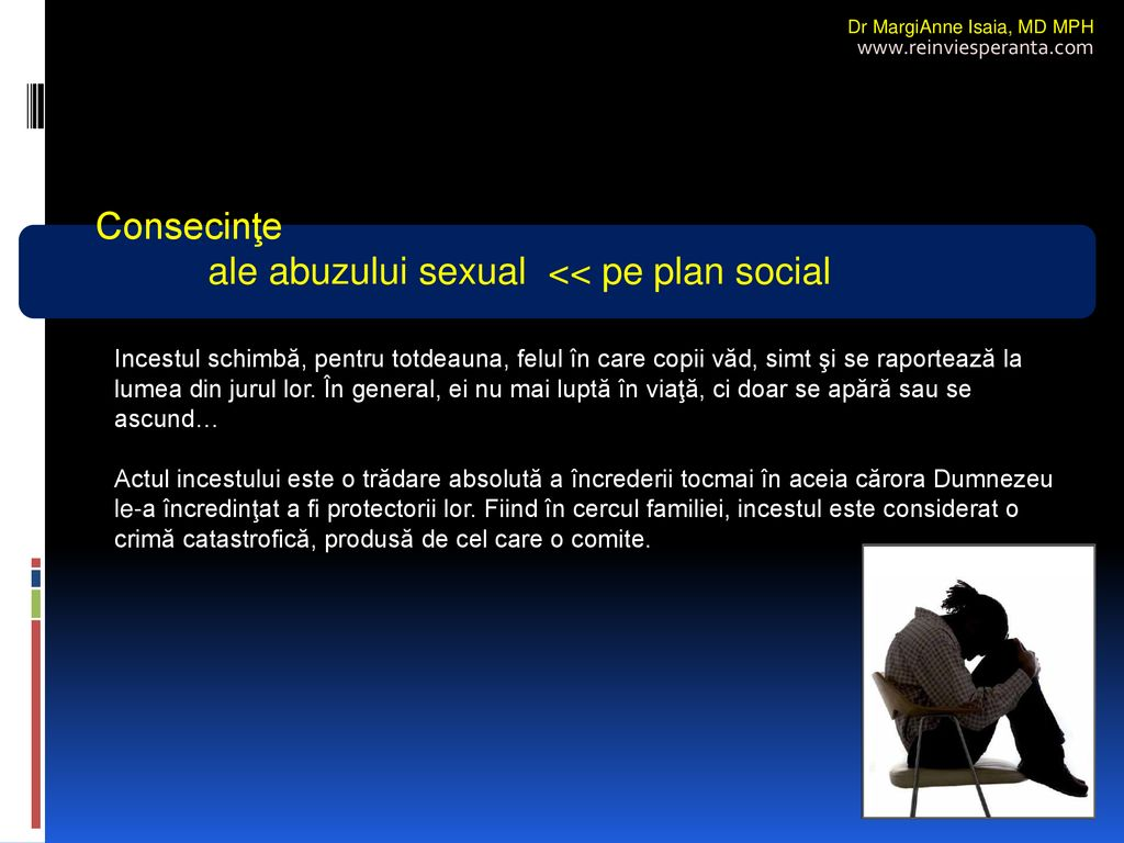 ale abuzului sexual << pe plan social