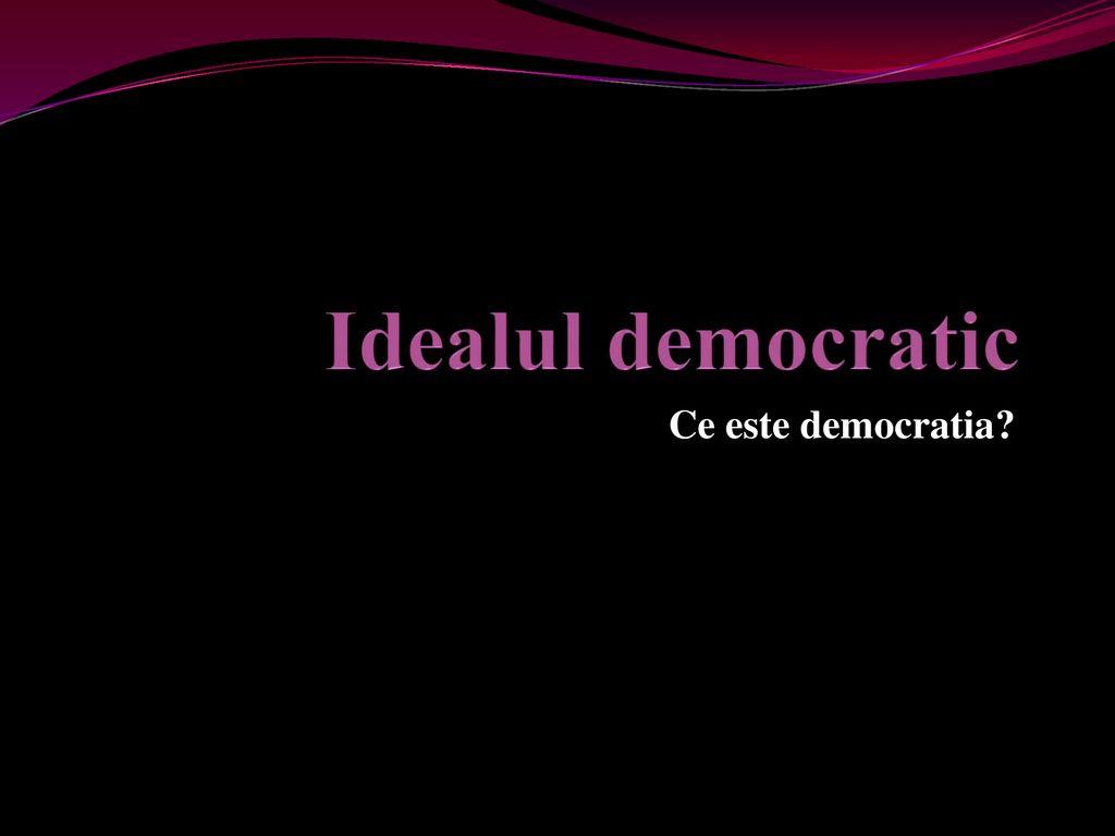 Ce este democratia