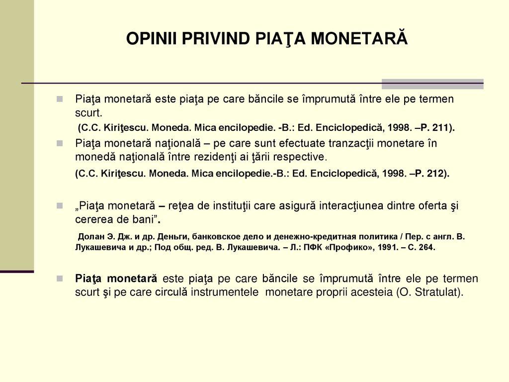 cum să faci piață monetară)